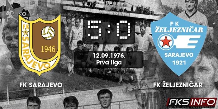 Sarajevo - Željezničar 5:0 (12.09.1976.)
