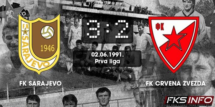 Sarajevo - Crvena Zvezda 3:2 (02.06.1991.)