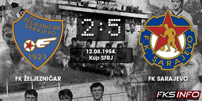 Željezničar - Sarajevo 2:5 (12.08.1954.)